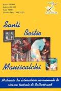 Libro in patois di Salbertrand dal titolo: Santi Bestie Maniscalchi. Clicca per ingrandire la copertina. Il link aprir&agrave una nuova finestra del browser