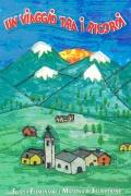 Libro in patois di Salbertrand dal titolo: Un viaggio tra i ricordi. Clicca per ingrandire la copertina. Il link aprir&agrave una nuova finestra del browser