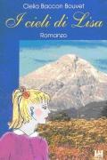 Libro in patois di Salbertrand dal titolo: I cieli di Lisa. Clicca per ingrandire la copertina. Il link aprir&agrave una nuova finestra del browser