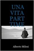 Libro in patois di Salbertrand dal titolo: Una vita part time. Clicca per ingrandire la copertina. Il link aprir&agrave una nuova finestra del browser