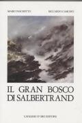 Libro in patois di Salbertrand dal titolo: Il Gran Bosco di Salbertrand. Clicca per ingrandire la copertina. Il link aprir&agrave una nuova finestra del browser