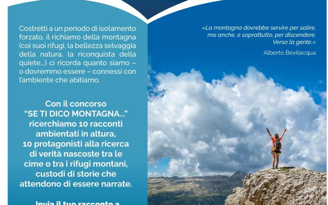 """CONCORSO NAZIONALE DI RACCONTI """"SE TI DICO MONTAGNA"""" SCAD. 25.06.2021"""