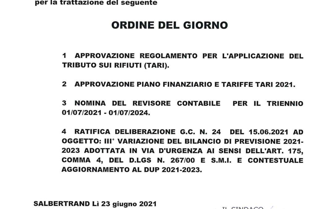 CONVOCAZIONE DEL CONSIGLIO COMUNALE IN SESSIONE STRAORDINARIA 29.06.2021 ORE 20.30